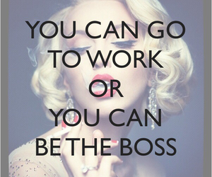 boss, quote, and work image