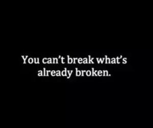 broken, sad, and quote image