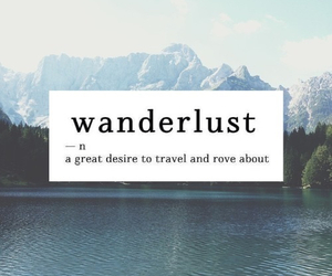 wanderlust, travel, and quotes image