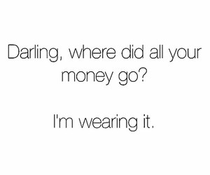 money, clothes, and funny image