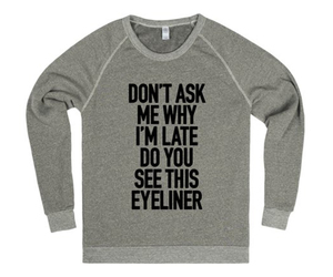 because, eyeliner, and gift image