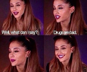ariana grande, funny, and drugs image