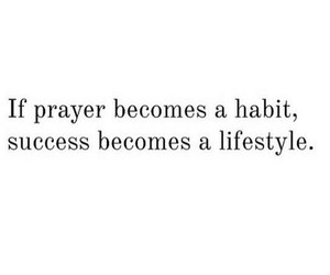 Habit, lifestyle, and prayer image