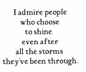 shine, admire, and storm image