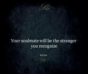 quotes, soulmate, and stranger image