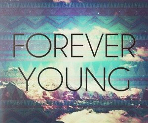 Forever Young, nice, and fondos image