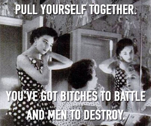battle, bitches, and conquer image