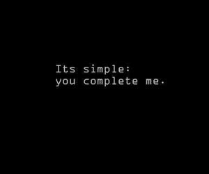 :) and you complete me image