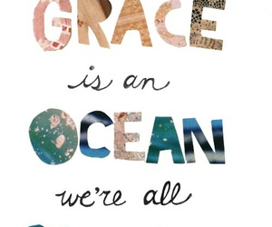 grace, god, and ocean image