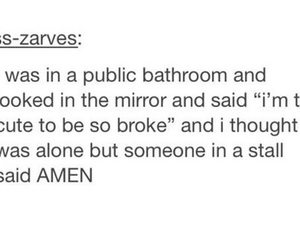 amen, broke, and ew image