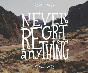 never, regret, and quote image