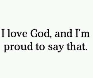 god, love, and proud image