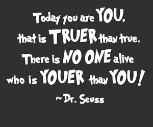 quote, dr.seuss, and true image