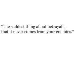 quote, betrayal, and sad image