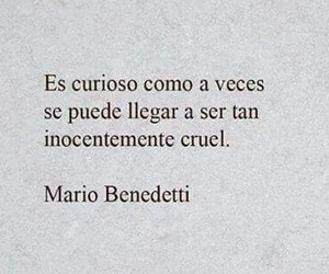 curious and mario benedetti image