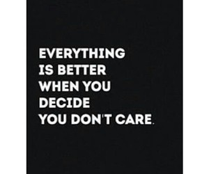 quote and don't care image