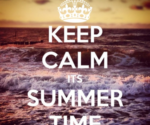 summer, keep calm, and summer time image