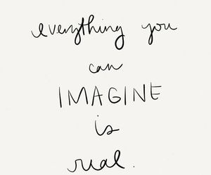 quotes, imagine, and real image
