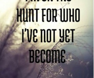 quotes, hunt, and life image