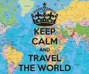 keep calm, travel, and world image