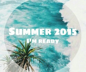 summer, june, and ready image