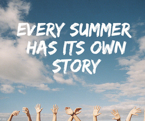 summer, story, and quote image