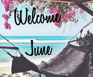 june, summer, and welcome image