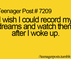 Dream, true, and teenager post image