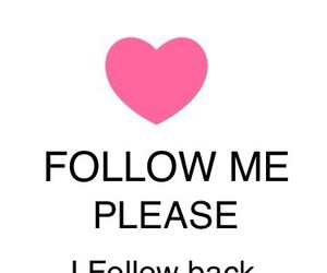 we heart it, i follow back, and follow me image