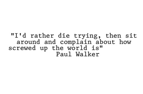 quote and paul walker image