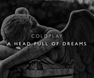 coldplay, music, and a head full of dreams image