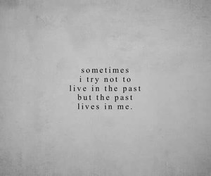 move on, past, and better life image
