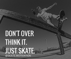 quote, skateboarder, and skateboarding image