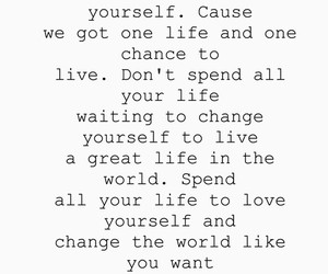 life, quotes, and world image