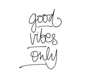 quote and good vibes image