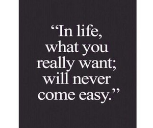quotes, life, and Easy image