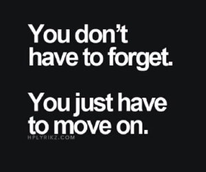 forget and move on image
