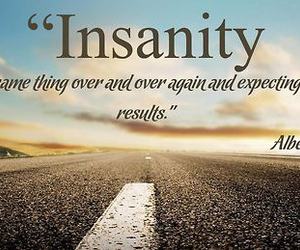 quote, Albert Einstein, and insanity image