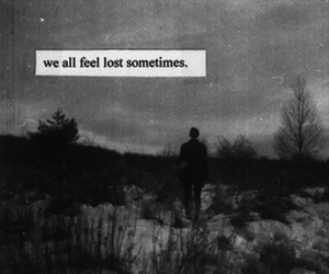 lost, alone, and quote image