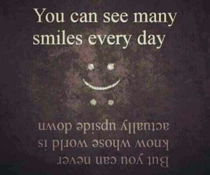 smile, sad, and quotes image