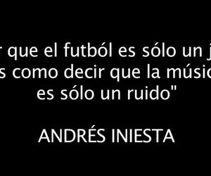 frases, andres iniesta, and futbol image