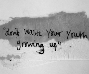 youth, growing up, and life image