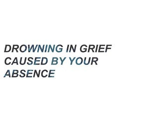 absence, grief, and imissyou image