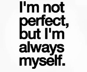 quote, perfect, and myself image