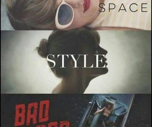 blank space, style, and video image