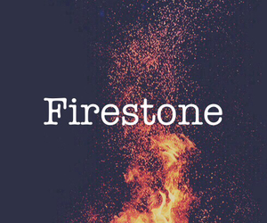 fire, song, and firestone image
