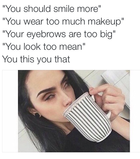 funny in MakeUp Memes by You Are Beautiful