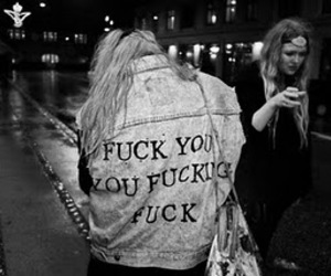 fuck, jacket, and fuck you image