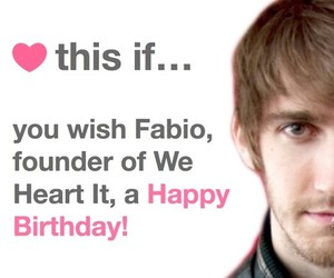 fabio, happy birthday, and we heart it image
