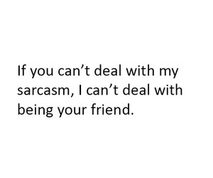 friend and sarcasm image